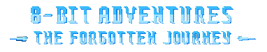 5a5d48e2136cc_8-BitAdventuresTheForgottenJourneyRemasteredEdition.png.061214ea5163009384168d43456aa2f1.png