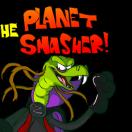 PlanetSmasher