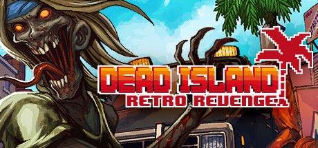 Dead Island Retro Revenge.jpg