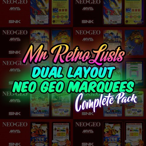 Mr. RetroLust's Neo Geo Dual Layout Marquees (complete)